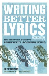 Writing Better Lyrics - Pat Patison