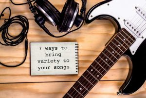 7 ways to bring variety to your collection of songs